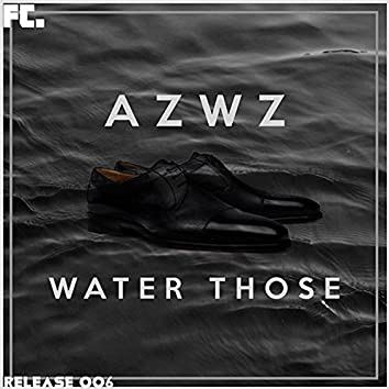 Water Those