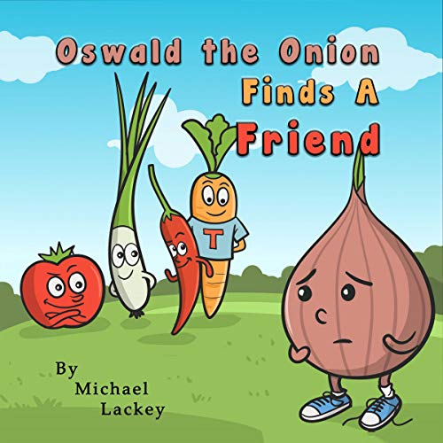 Oswald the Onion Finds a Friend audiobook cover art