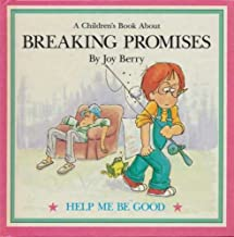 A children's book about breaking promises (Help me be good)