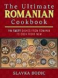 The Ultimate Romanian Cookbook...