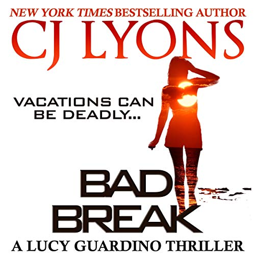 Bad Break (A Lucy Guardino Novella) Titelbild