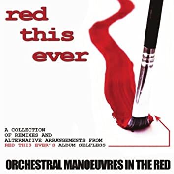 Orchestral Manoueuvres in the Red
