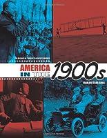 America in the 1900s (The Decades of Twentieth-century America)
