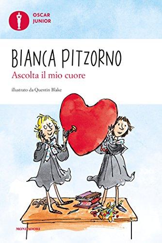 Ascolta il mio cuore (Oscar junior) eBook: Pitzorno, Bianca, Blake ...