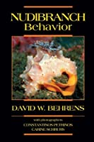 Nudibranch Behavior by David Behrens(2005-10-05)