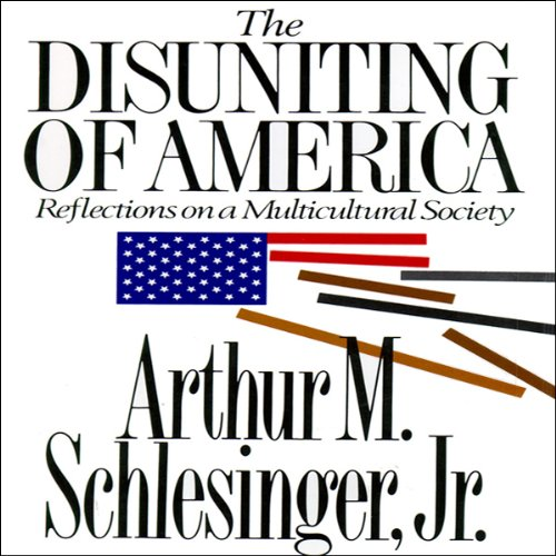 The Disuniting of America audiobook cover art