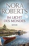 Im Licht des Mondes von Nora Roberts