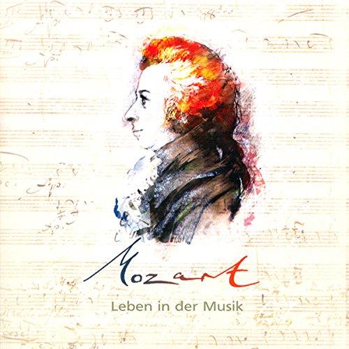 Mozart. Leben in der Musik Titelbild