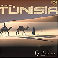 Music of Tunisia by Ez-Zouhour (2004-05-03)