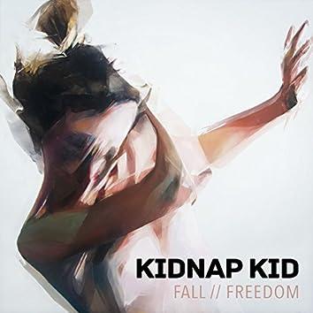 Fall / Freedom