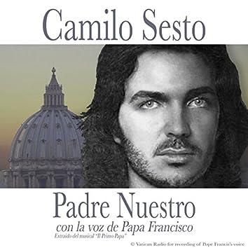 "Padre Nuestro (De ""Il Primo Papa"")"