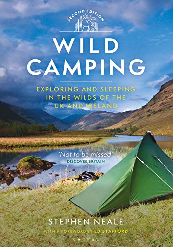 Wild Camping: Exploring and Sleeping in the Wilds of the UK and Ireland
