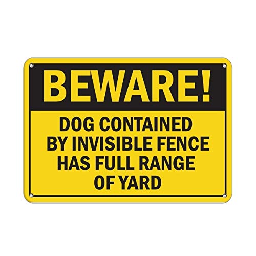 Stevenca Metal Tin Sign Home Decor Sign Beware! Dog Contained by Invisible Fence Full Range of Yard for Outdoor Indoor Use Easy to Mount Metal Aluminum Sign for Wall Decor 8x12 Inch