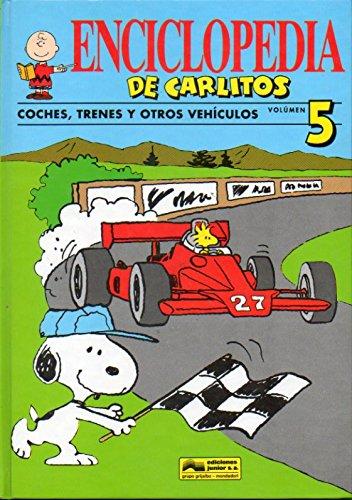 Enciclopedia de Carlitos. Coches, trenes y otros vehiculos.