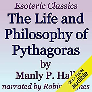 The Life and Philosophy of Pythagoras: Esoteric Classics audiobook cover art