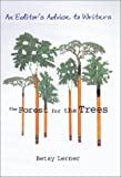 Image of The Forest for the Trees: An Editor's Advice to Writers