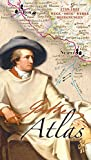 Goethe-Atlas: 1749-1832 Wege, Orte, Werke, Begegnungen - Stephan Hormes