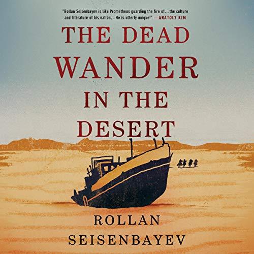 The Dead Wander in the Desert audiobook cover art