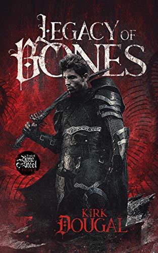 Legacy Of Bones by Kirk Dougal ebook deal