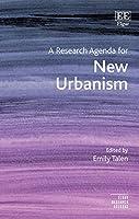A Research Agenda for New Urbanism (Elgar Research Agendas)