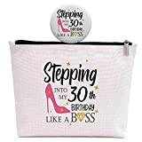 30th Birthday Gifts for Women, 30 Years Old Gift for Wife Aunt Daughter Friend Sister Niece, Stepping Into My 30th Birthday Like A Boss, Makeup Bag
