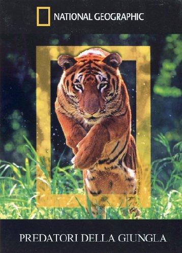 Predatori Della Giungla (National Geographic)