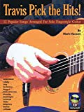Travis Pick the Hits!: 12 Popular Songs Arranged for Solo Fingerstyle Guitar (GUITARE)