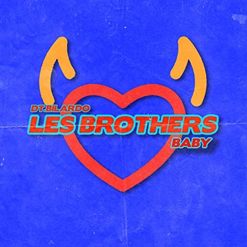 Les Brothers & DT.Bilardo