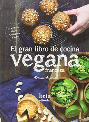 Imagen del producto El Gran Libro De Cocina Vegana Francesa