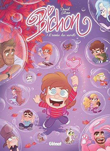Bichon - Tome 03 : L'année des secrets (French Edition)