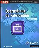 Operaciones de fabricación (MF0087_1)