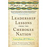 Leadership Lessons from the Cherokee Nation DIGITAL AUDIO: Learn from All I Observe (English Edition)
