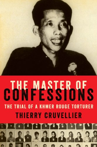 The Master of Confessions: The Making of a Khmer Rouge Torturer (English Edition)