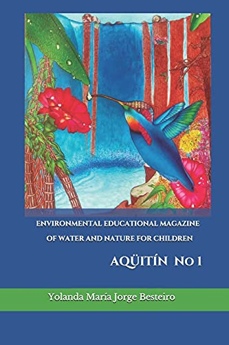 ENVIRONMENTAL EDUCATIONAL MAGAZINE OF WATER AND NATURE FOR CHILDREN: AQUeITIN
