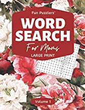 Word Search: For Moms Volume 1: Large Print (Fun Puzzlers Large Print Word Search Books)