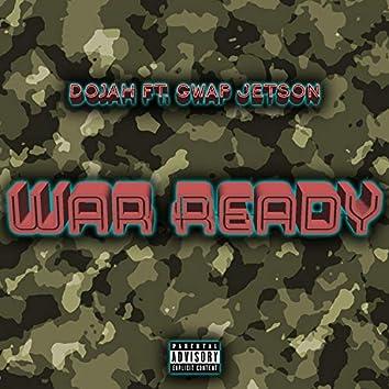 War Ready (feat. Gwap Jetson)