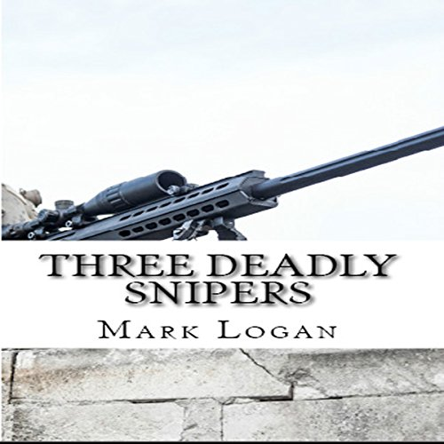 Three Deadly Snipers audiobook cover art
