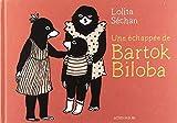 Une échappée de Bartok Biloba