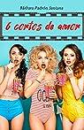 6 cortos de amor par Padrón Santana