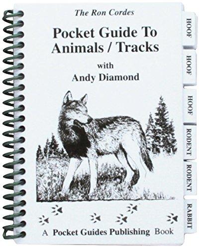 Pocket Guide - Animal Tracks - Hunting - Animal Tracks - Guide to Animal Tracks - Andy Diamond - Ron Cordes