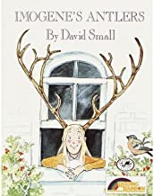 Imogene's Antlers[ IMOGENE'S ANTLERS ] by Small, David (Author) Sep-01-88[ Hardcover ]
