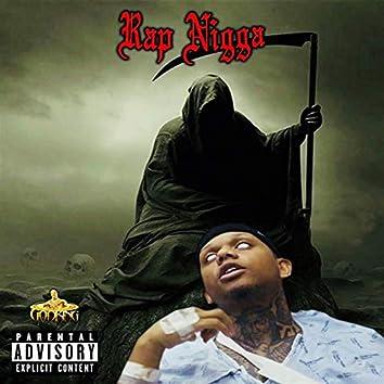 Rap Nigga