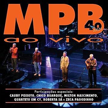 40 Anos Ao Vivo (Ao Vivo; Teatro SESC Vila Mariana, São Paulo, May 17th, 2006)