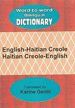 English-Haitian Creole and Haitian Creole-English Word-to-word Bilingual Dictionary