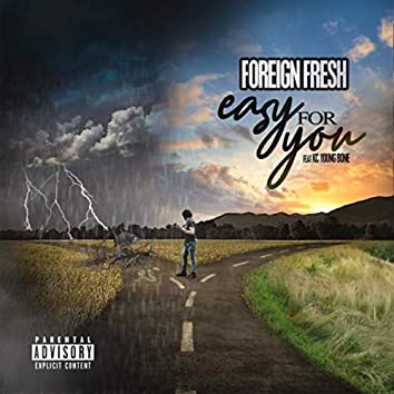 Easy for You (feat. KC Young Bone)