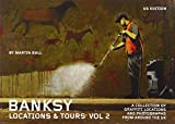 Banksy Locations & Tours: A Collection of Graffiti Locations and Photographs from Around the UK: 2