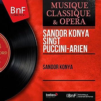 Sándor Kónya singt Puccini-Arien (Mono Version)