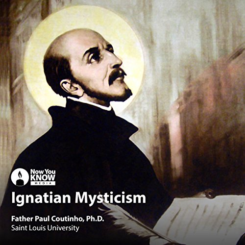 Ignatian Mysticism audiobook cover art