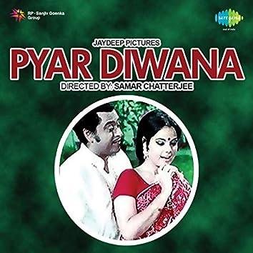 Pyar Diwana (Original Motion Picture Soundtrack)