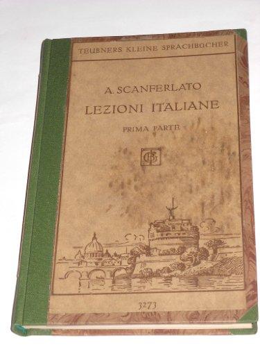 Teubners Kleine Sprachbucher: Buch III / Italienisch / Teil I -...